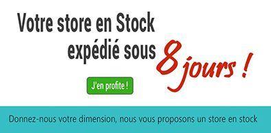 Votre store en Stock expédié sous 8 jours !